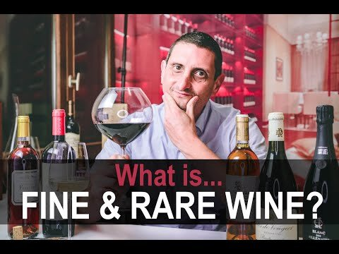 What is fine and rare wine? Everything you need to know