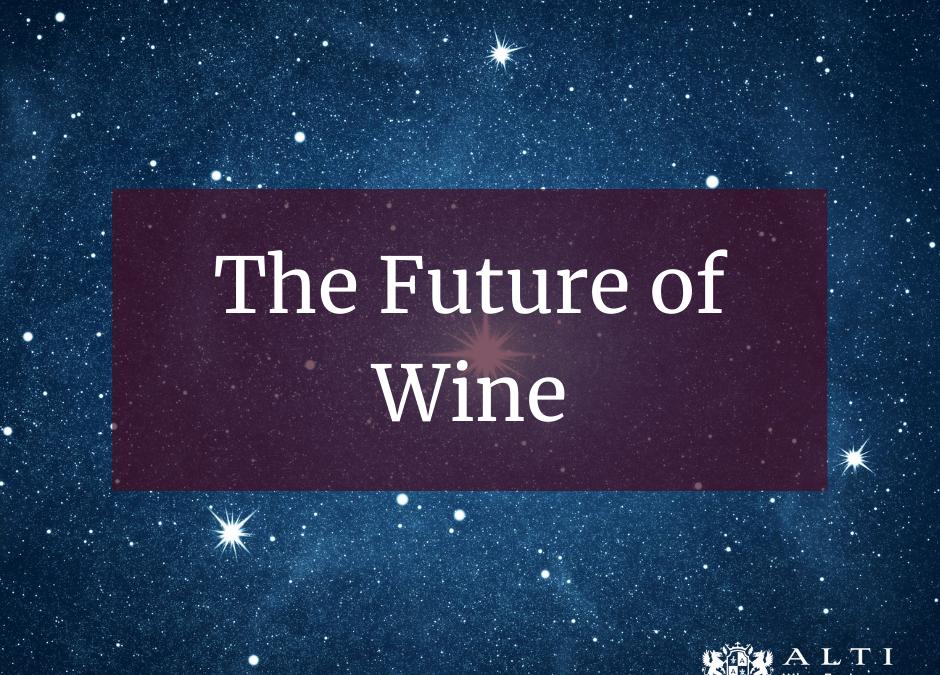 The Future of Wine